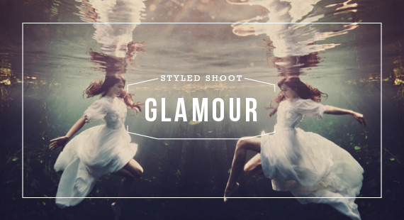 GLAMOUR STYLED SHOOT