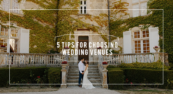 5-tips-for-choosing-wedding-venues